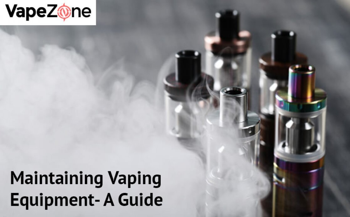 Maintaining Vaping Equipment- A Guide