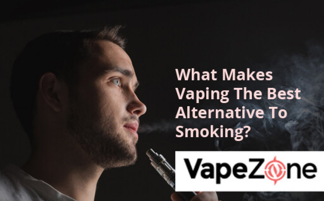 What Makes Vaping The Best Alternative To Smoking?