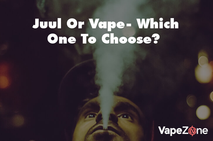 Juul-Or-Vape-Which-One-To-Choose?