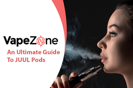 An-Ultimate-Guide-To-JUUL-Pods