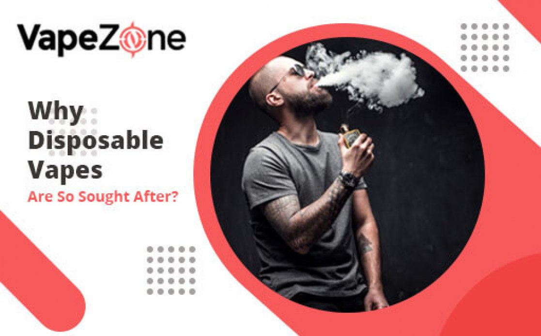 Why Disposable Vapes Are So Sought After?