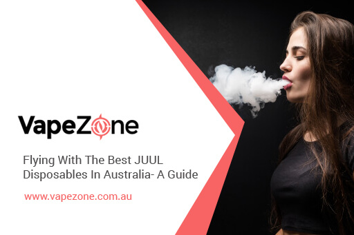Flying-With-The-Best-JUUL-Disposables-In-Australia-A-Guide